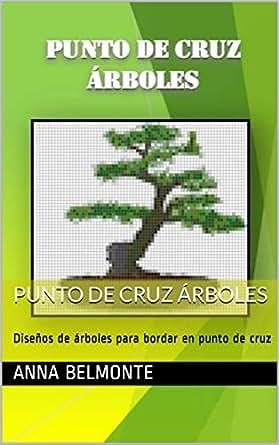 Amazon.com: PUNTO DE CRUZ ÁRBOLES: Diseños de árboles para ...