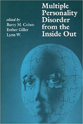 multiple personality disorder from the inside out barry m cohen  multiple personality disorder from the inside out barry m cohen esther giller lynn w 9780962916403 com books