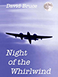 Night of the Whirlwind (The Ackroyd Series Book 1)