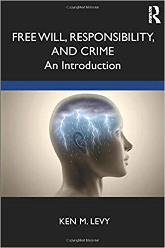Free will, responsibility, and crime : an introduction