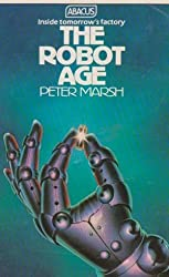 Robot Age (Abacus Books)