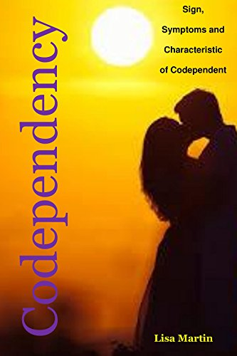 CODEPENDENCY: Sign, Symptoms and Characteristic of