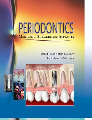 Periodontics: Medicine, Surgery and Implants, 1e by Brand: Mosby