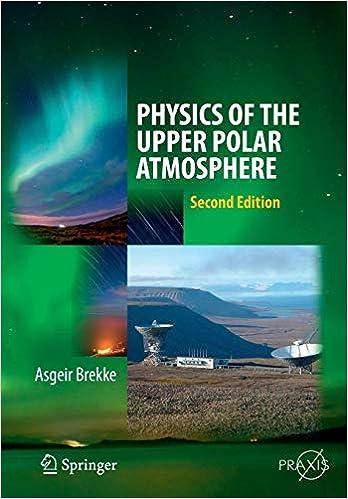 Physics of the Upper Polar Atmosphere (Springer Atmospheric Sciences