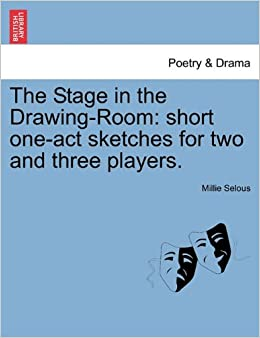 Book The Stage in the Drawing-Room: short one-act sketches for two and three players.