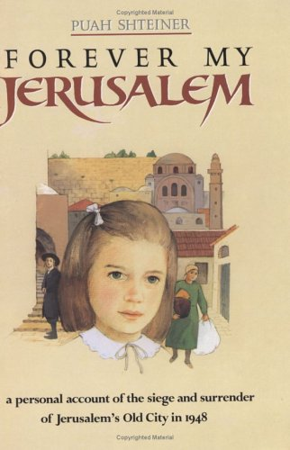 Forever My Jerusalem (English and Hebrew Edition)