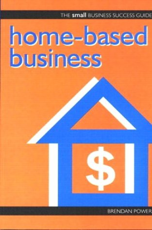 Download Small Business Guide Homebased Business (Small Business Guides) ebook