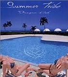 Summer Tribe
