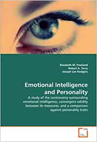 thesis emotional intelligence and personality traits Declaration i, catherine prentice, declare that the phd thesis entitled (trait emotional intelligence, personality and the self-perceived performance ratings of casino key.