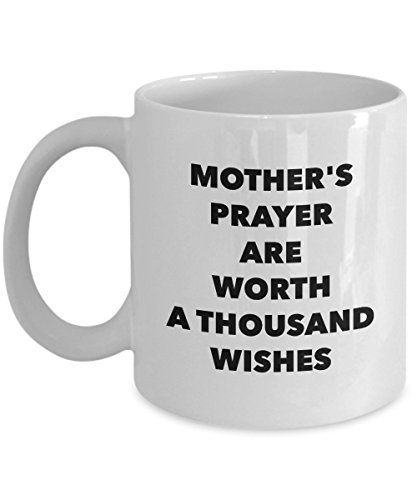 Mother'S Prayer Are Worth A Thousand Wishes, 11Oz Coffee Mug Unique Gift Idea for Him, Her, Mom, Dad - Perfect Birthday Gifts for Men or - Ring Blonde Antique