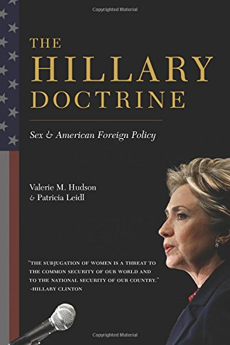 The Hillary Doctrine: Sex and American Foreign Policy from COLUMBIA