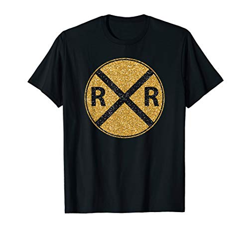 Railroad Rail Crossing Sign Attention Train Come T-Shirt -