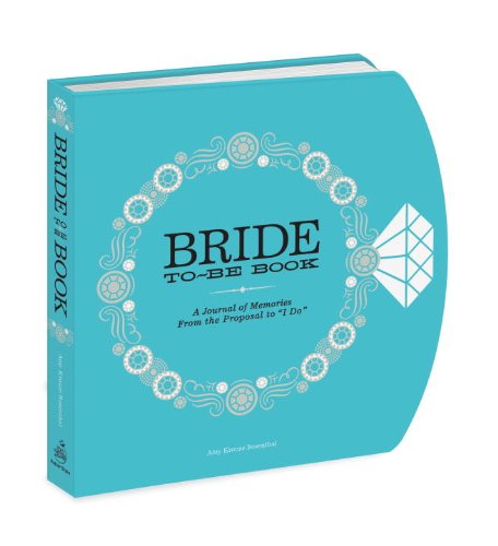 The Bride-to-Be Book: A Journal of Memories From t…