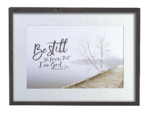 Be Still & Know That I Am God 22 x 17 Inch Solid Pine Wood Farmhouse Frame Wall Plaque