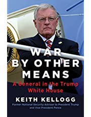 War by Other Means: A General in the Trump White House
