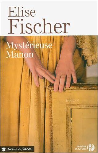 "<a href=""/node/42144"">Mystérieuse Manon</a>"