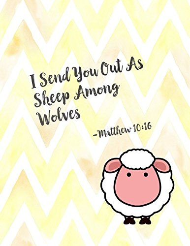Among Friends Paper - Matthew 10:16 I send you out as sheep among wolves: Bible Verse Quote Cover Composition Notebook Large