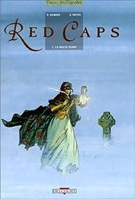 Red caps, tome 1 : La meute noire par Pierre Dubois