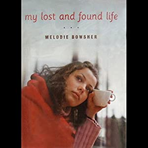My Lost and Found Life Audiobook