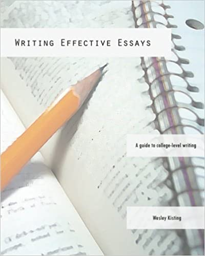 com writing effective essays a guide to college level  writing effective essays a guide to college level writing