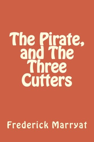 The Pirate, and The Three Cutters