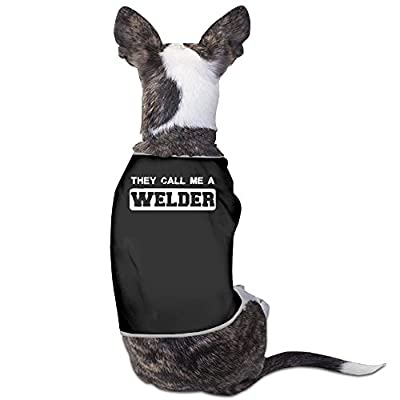 YRROWN They Call Me A Welder Puppy Dog Clothes