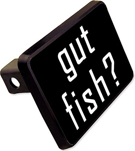 got fish? Trailer Hitch Cover Plug Funny Fishing Novelty -