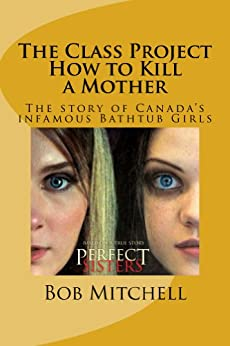 The Class Project-How to Kill a Mother by [Mitchell, Bob]