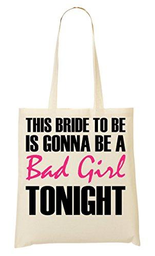This Bride To Be Is Gonna Be Bad Girl Tonight Bolso De Mano Bolsa De La Compra