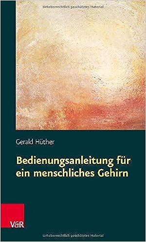 Buch: Bedienungsanleitung für ein menschliches Gehirn