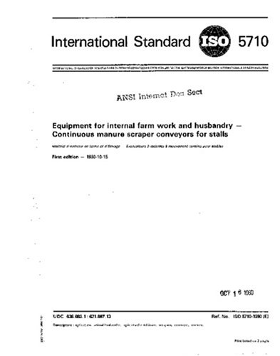 ISO 5710:1980, Equipment for internal farm work and husbandry - Continuous manure scraper conveyors for stalls ()