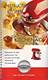 : Instructions and Recipes for Your Kitchenaid Stand Mixer