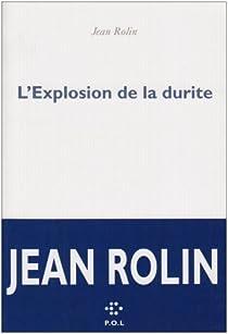 L'explosion de la durite par Rolin