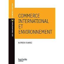 Commerce international et environnement (Les Fondamentaux Économie-Gestion) (French Edition)