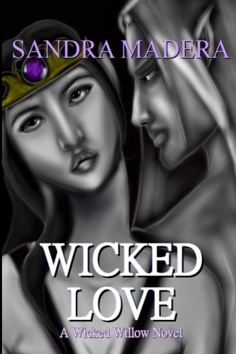 Read Online Wicked Love (Wicked Willow) (Volume 3) pdf epub