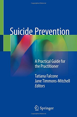 Suicide Prevention: A Practical Guide for the Practitioner