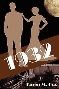 1932 by Karen M. Cox (2010-09-29)