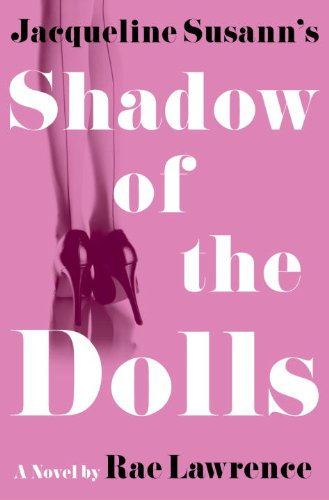 Jacqueline Susann's Shadow of the Dolls (Edition Plastic Model)
