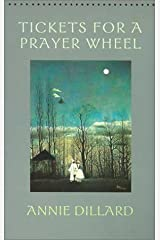 Tickets for a Prayer Wheel (Wesleyan Poetry Series) Paperback