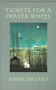 Tickets for a Prayer Wheel (Wesleyan Poetry Series)