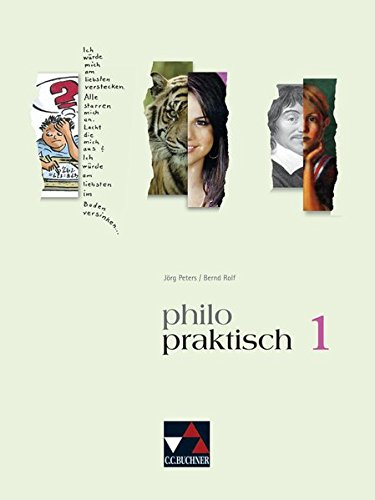 philopraktisch / Unterrichtswerk für Praktische Philosophie in Nordrhein-Westfalen: philopraktisch / philopraktisch 1: Unterrichtswerk für Praktische ... / Für die Jahrgangsstufen 5/6