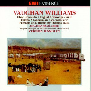 Vaughan Williams: Oboe Concerto / English Folksongs / Suite Partita / Fantasia on Greensleeves (Vaughan Williams Folk Song)