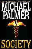 The Society, Michael Palmer, 0553802046
