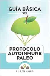 Guía básica del protocolo autoinmune paleo