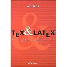 Tex et Latex pour l'apprenti mathématicien (par un néophyte)