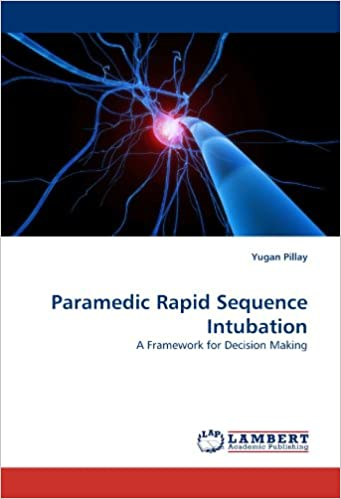 Paramedic Rapid Sequence Intubation: A Framework for Decision Making
