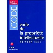 Code De La Propriete Intellectuelle: 2003