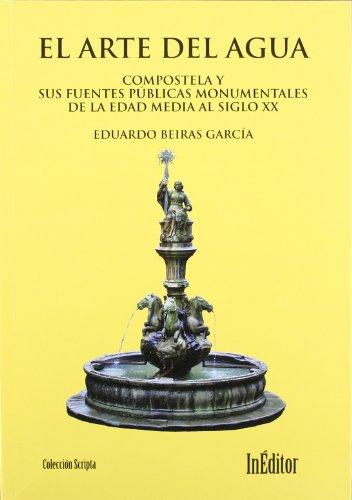 Descargar Libro Arte Del Agua, El Eduardo Beiras Garcia