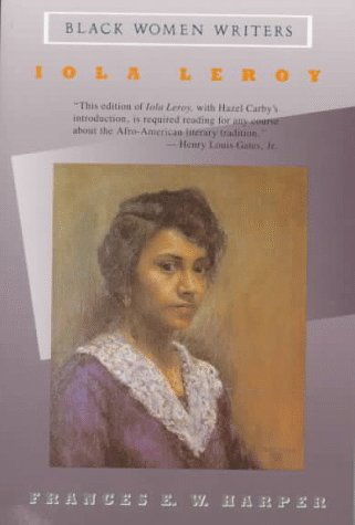 Books : Iola Leroy, or Shadows Uplifted (Black Women Writers)