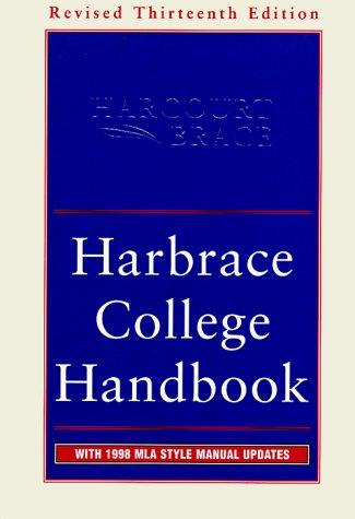 Harbrace College Handbook : With 1998 MLA Style Manual Updates, 13th Revised Edition (HODGES HARBRACE HANDBOOK)